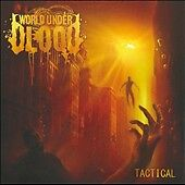 Tactical by World Under Blood (CD, Jul-2...