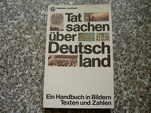 Tatsachen-ueber-Deutschland-Ein-Handbuch-in-Bildern-Texten-und-Zahlen