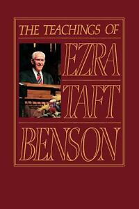 The Teachings of Ezra Taft Benson by Ezr...