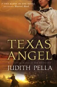 Texas Angel by Judith Pella (2008, Paper...