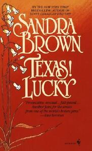 Texas! Lucky Bk. 1 by Sandra Brown (1991...