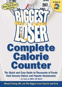 The Biggest Loser Complete Calorie Counter : The Quick and Easy Guide to... in Books, Nonfiction | eBay