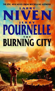 The-Burning-City-Larry-Niven-Jerry-Pournelle-Good