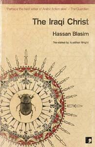 The-Iraqi-Christ-by-Hassan-Blasim-Paperback-2013