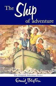 The-Ship-of-Adventure-Enid-Blyton-Good-0330448390