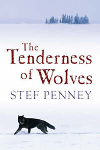 The-Tenderness-of-Wolves-Stef-Penney-Very-Good