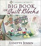 Thimbleberries Big Book of Quilt Blocks, Jensen, Lynette, Acceptable Book in Books, Nonfiction | eBay