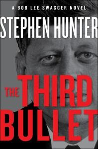 The Third Bullet by Stephen Hunter (2013...