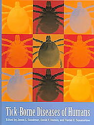 Tick-Borne Diseases of Humans by Jesse L. Goodman (2005, Hardcover)