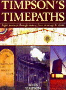 Timpson's Time Paths: Journeys Through H...