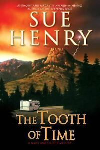 The Tooth of Time by Sue Henry (2006, Ha...