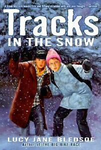 Tracks in the Snow by Lucy Jane Bledsoe ...