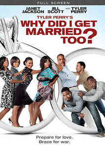 Tyler Perry's Why Did I Get Married Too ...