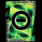 Type O Negative - Symphony for the Devil...