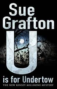 U is for Undertow by Sue Grafton (Hardba...