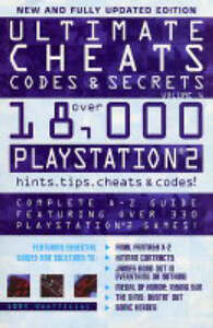 Ultimate Cheats, Codes and Secrets: Playstation 2: v. 6 James Gale and Russell Ware