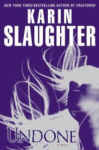 Undone No. 7 by Karin Slaughter (2009, H...
