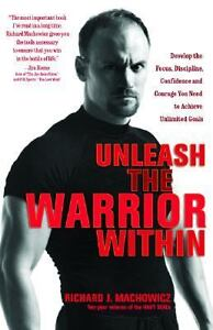 Unleash the Warrior Within : Develop the...