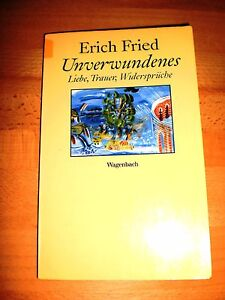 Unverwundenes-Liebe-Trauer-Widersprueche-Erich-Fried