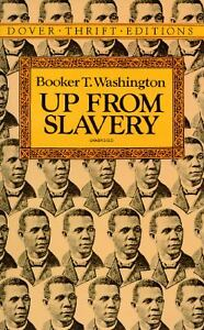 Up-from-Slavery-Dover-Thrift-Editions-by-Booker-T-W