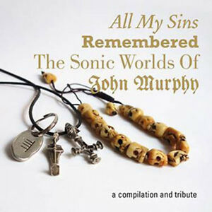 VA-All-My-Sins-Remembered-The-Sonic-Worlds-of-John-Murphy-2CD-Death-in-June