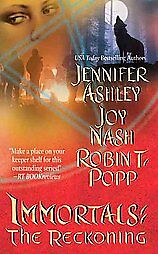 VGC (2009) IMMORTAL: THE RECKONING BY JENNIFER ASHLEY, JOY NASH AND ROBING POPP in Books, Fiction & Literature | eBay
