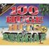 Various Artists - 100 Huge Hits of Reggae (2013)