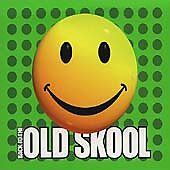 Various Artists - Back to the Old Skool ...