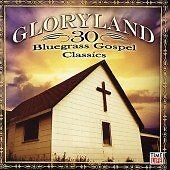 Various Artists - Gloryland (30 Bluegras...