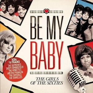 Various Artists - Be My Baby (The Girls ...