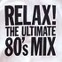 Various Artists - Relax (Ultimate 80's Mix, 1998)