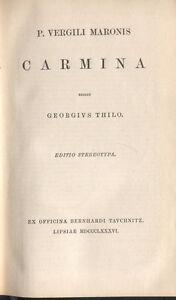 Vergil-P-Vergili-Maronis-Carmina-ed-Georgius-Thilo-Tauchnitz-Leipzig-1886