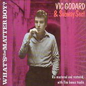 Vic Godard - What's the Matter Boy? (200...