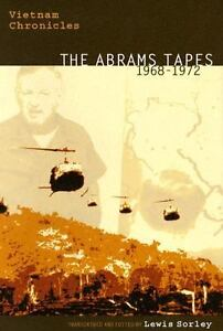 Vietnam Chronicles : The Abrams Tapes, 1...