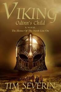 Viking-1-Odinns-Child-Odinns-Child-No-1-Viking-Trilogy-By-Tim-Severin-in