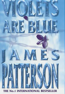 Violets-are-Blue-by-James-Patterson-Hardback-2001