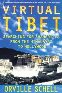 Virtual Tibet : Searching for Shangri-la...
