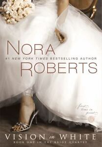 Vision in White by Nora Roberts (2009, P...