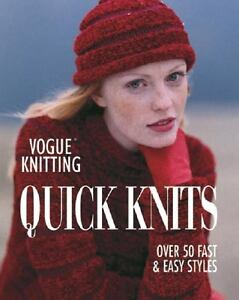 Vogue Knitting Quick Knits (2005, Paperb...