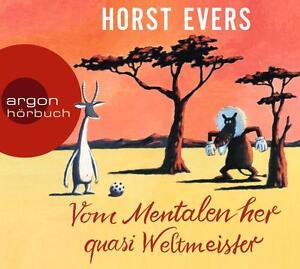 Vom-Mentalen-her-quasi-Weltmeister-von-Horst-Evers-2014