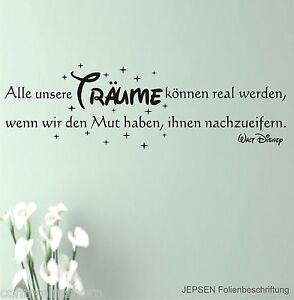 walt disney spruch alle unsere tr ume k nnen real wandtattoo 100x30 z176 ebay. Black Bedroom Furniture Sets. Home Design Ideas