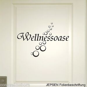 Wandtattoo wellnessoase w01 wellness oase aufkleber bad for Wandtatoo sprüche
