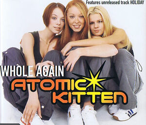 Whole-Again-Atomic-Kitten-CD-3-Track-Maxi-Single-2001-Virgin