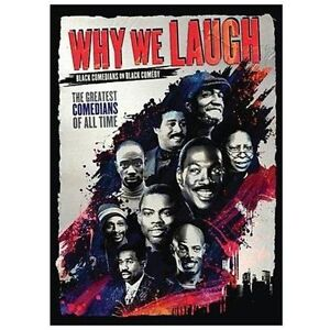 Why We Laugh: Black Comedians on Black C...