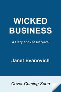 Wicked Business : A Lizzy and Diesel Nov...