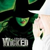 Wicked: A New Musical [Original Broadway...