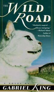 The Wild Road by Gabriel King (1999, Pap...