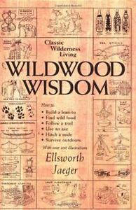 Wildwood Wisdom by Ellsworth Jaeger (199...