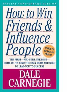 How to Win Friends and Influence People ...