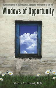 Windows of Opportunity by Sherri Cortlan...
